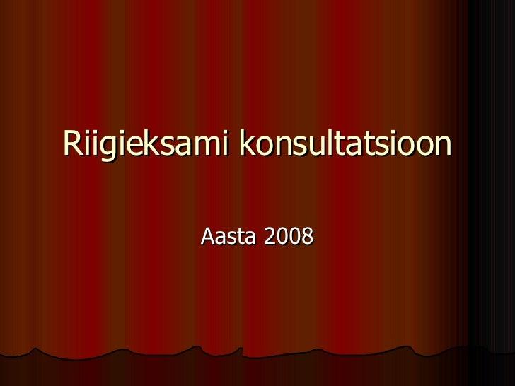 Riigieksami konsultatsioon Aasta 2008