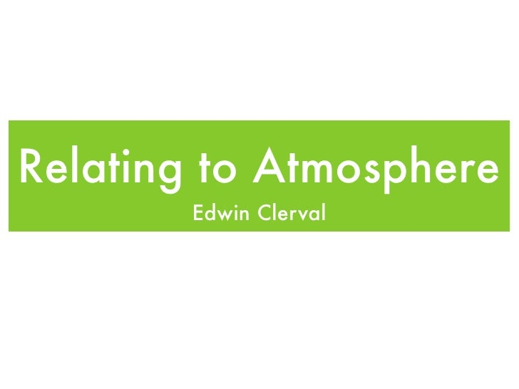 Relating to Atmosphere        Edwin Clerval