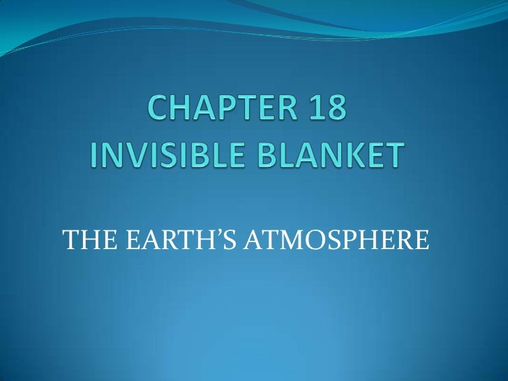 THE EARTH'S ATMOSPHERE
