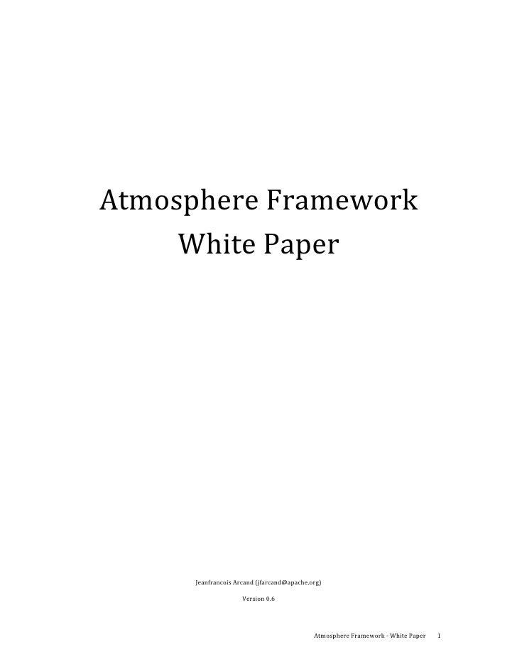 AtmosphereFramework         WhitePaper          JeanfrancoisArcand(jfarcand@apache.org)      ...