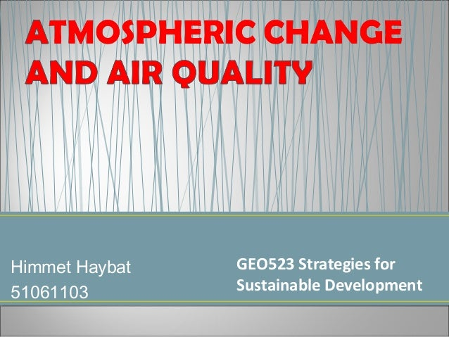 Himmet Haybat   GEO523 Strategies for51061103        Sustainable Development