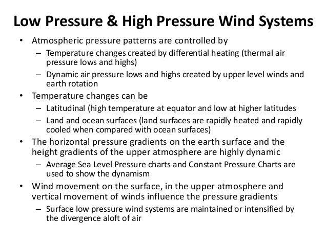 Global Pressure Patterns and General Circulation • Temperature difference between the equator and the poles generates glob...