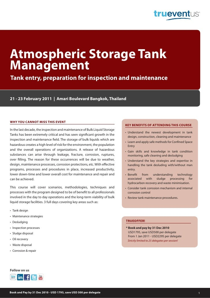 Atmospheric Storage TankManagementTank entry, preparation for inspection and maintenance21 - 23 February 2011 | Amari Boul...
