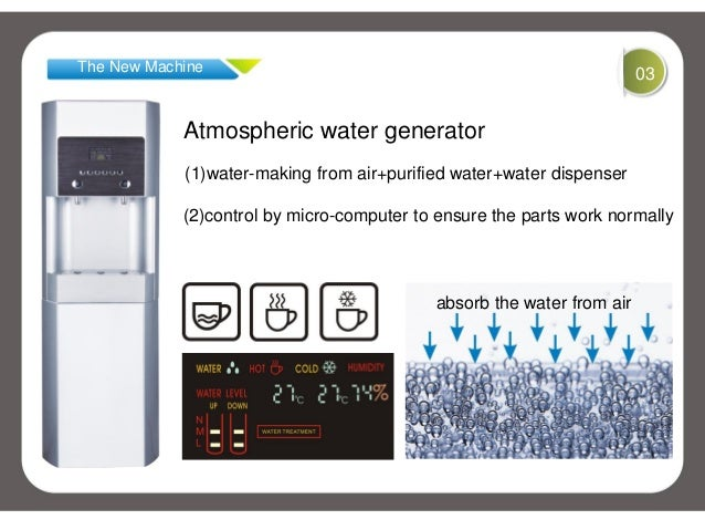The New Machine 03Atmospheric water generator(1)water-making from air+purified water+water dispenser(2)control by micro-co...