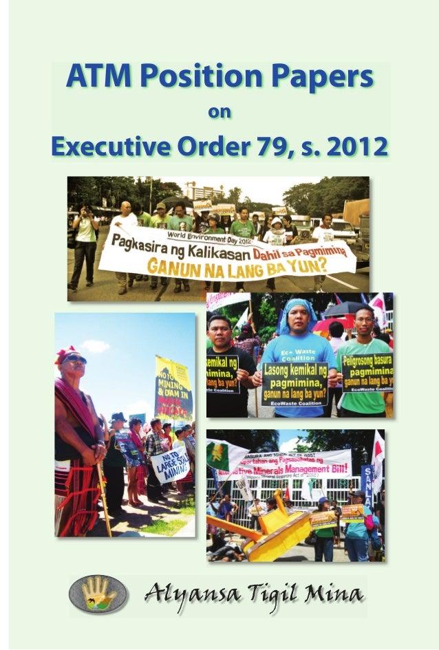 ATM Position Papers            onExecutive Order 79, s. 2012       Alyansa Tigil Mina