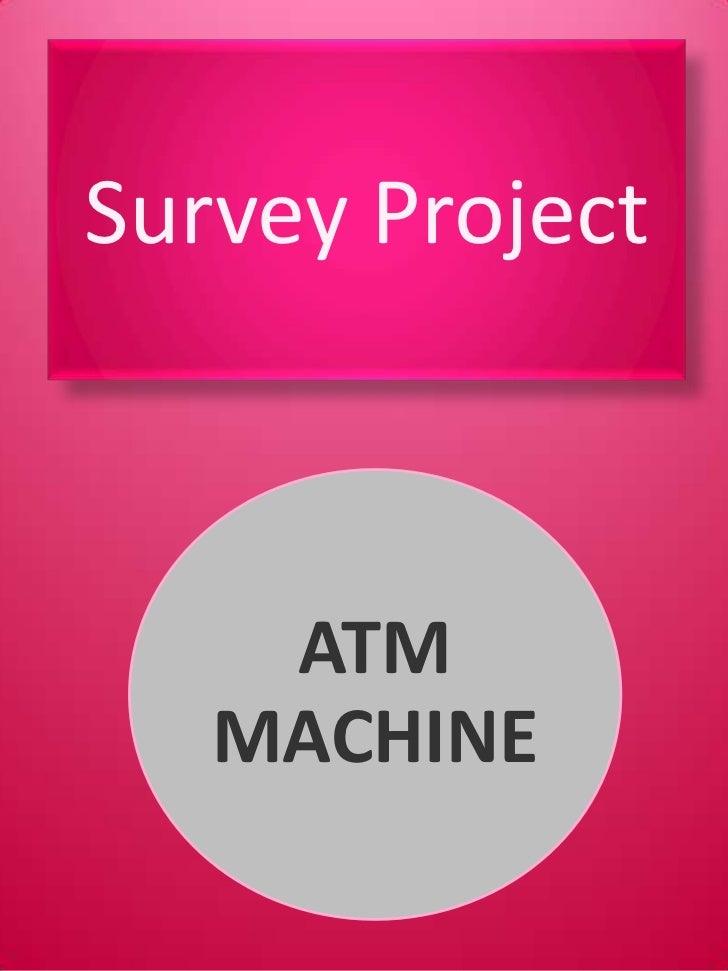 Survey Project  <br />