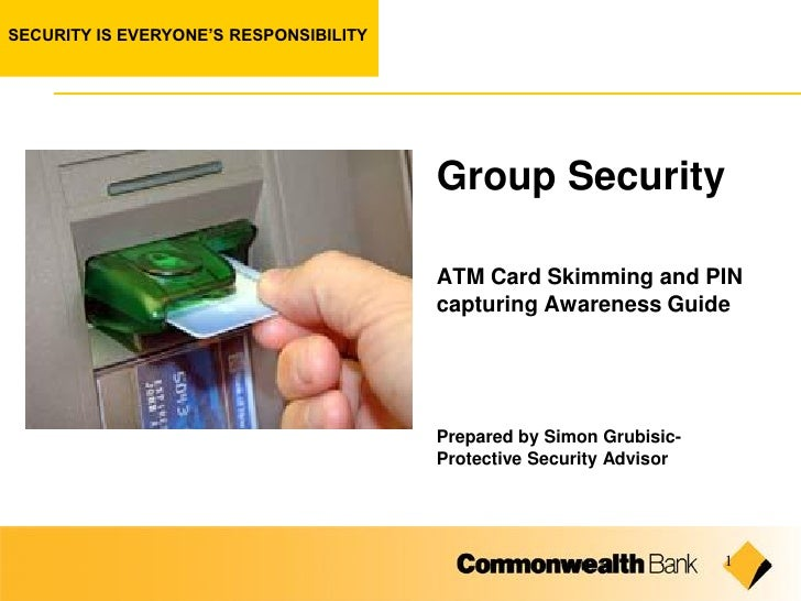 SECURITY IS EVERYONE'S RESPONSIBILITY                                             Group Security                          ...