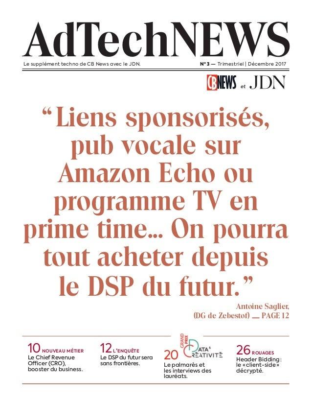 """""""Liens sponsorisés, pub vocale sur Amazon Echo ou programme TV en prime time... On pourra tout acheter depuis le DSP du fu..."""