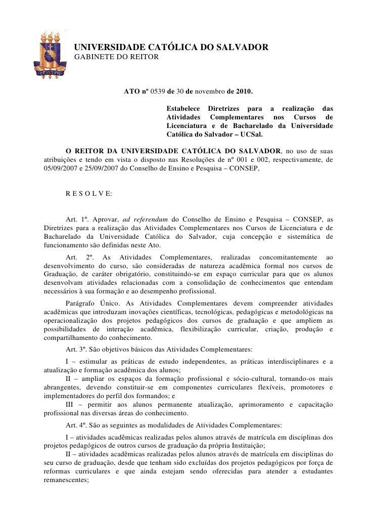 UNIVERSIDADE CATÓLICA DO SALVADOR          GABINETE DO REITOR                          ATO nº 0539 de 30 de novembro de 20...
