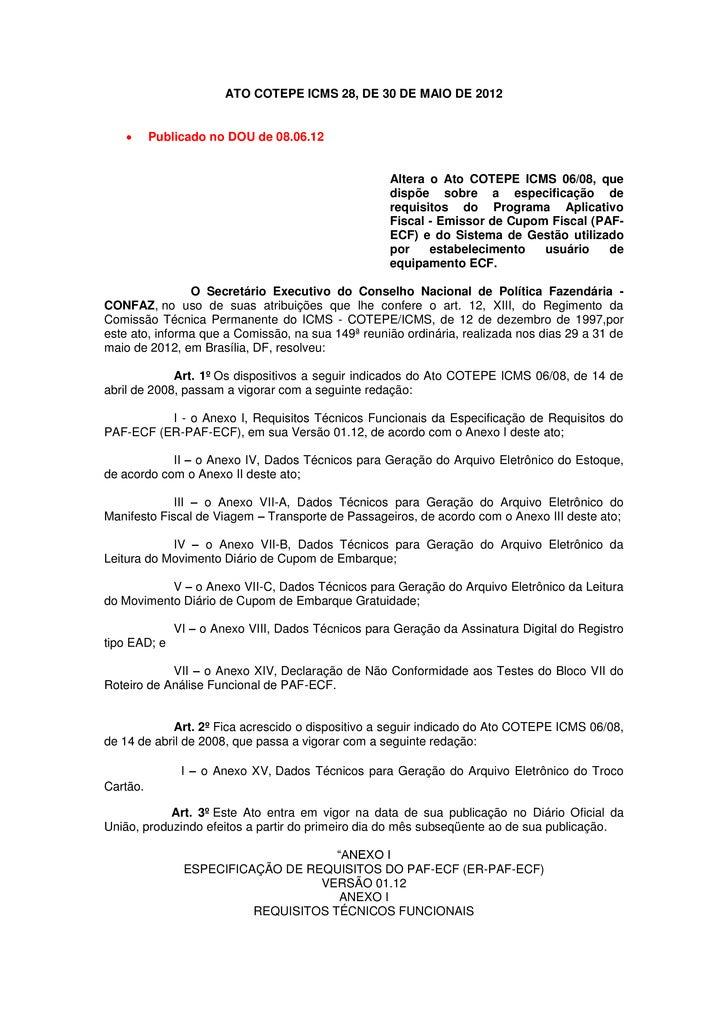 ATO COTEPE ICMS 28, DE 30 DE MAIO DE 2012          Publicado no DOU de 08.06.12                                           ...