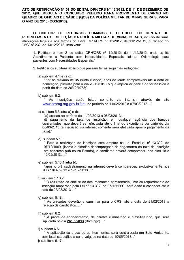 ATO DE RETIFICAÇÃO Nº 01 DO EDITAL DRH/CRS Nº 13/2012, DE 11 DE DEZEMBRO DE2012, QUE REGULA O CONCURSO PÚBLICO PARA PROVIM...