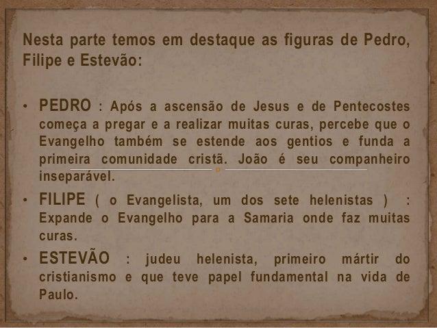 """1) Os apóstolos representavam as """" testemunhas """" dos ensinos deixados por Jesus. """" Mas recebereis poder, ao descer sobre v..."""