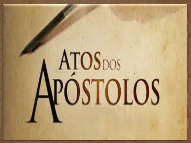 • O autor de Atos seria um gentio grego, de boa educação, profundo conhecedor das realidades judaicas e da Septuaginta ( B...