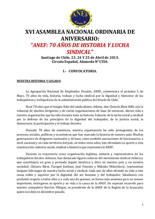 """XVI ASAMBLEA NACIONAL ORDINARIA DE                  ANIVERSARIO:       """"ANEF: 70 AÑOS DE HISTORIA Y LUCHA                 ..."""