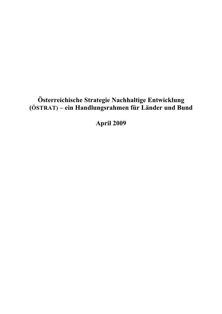 Österreichische Strategie Nachhaltige Entwicklung (ÖSTRAT) – ein Handlungsrahmen für Länder und Bund                      ...