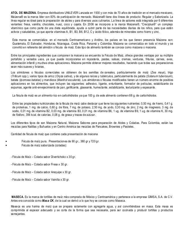 ATOL DE MAIZENA. Empresa distribuidora UNILEVER Lanzada en 1930 y con más de 70 años de tradición en el mercado mexicano, ...