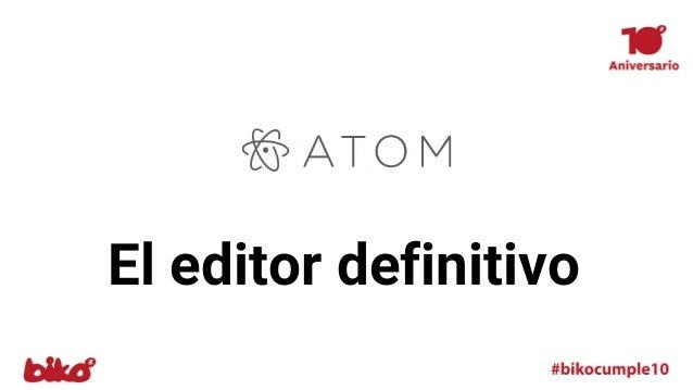 El editor definitivo