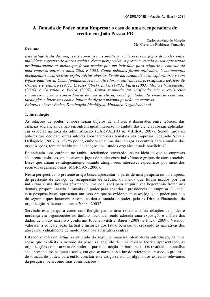 XV EREAD/NE – Maceió, AL, Brasil - 2011    A Tomada de Poder numa Empresa: o caso de uma recuperadora de                  ...