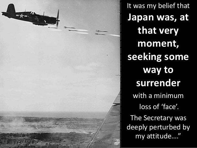an argument justifying the decision to drop atomic bombs in hiroshima and nagasaki The dropping of atomic bomb in hiroshima and nagasaki ended the the decision to drop these land flattening bombs was not 4 cons of dropping the atomic bomb 1.