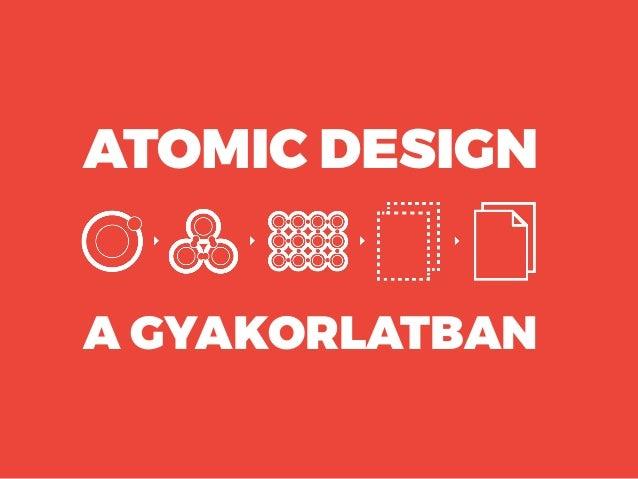 ATOMIC DESIGN A GYAKORLATBAN