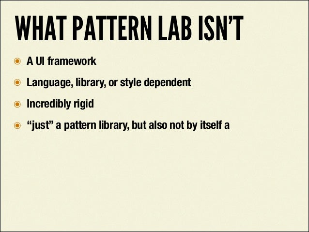 IF ANYTHING GOES WRONG WITH PATTERN LAB, BLAME THIS GUY.