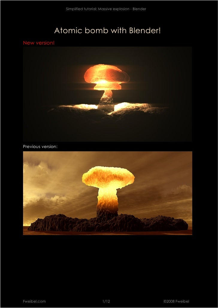 Simplified tutorial: Massive explosion - Blender                    Atomic bomb with Blender! New version!     Previous ve...