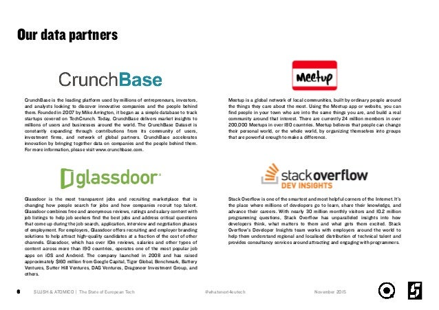 Our data partners SLUSH & ATOMICO | The State of European Tech6 Stack Overflow is one of the smartest and most helpful corn...