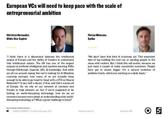 European VCs will need to keep pace with the scale of entrepreneurial ambition SLUSH & ATOMICO | The State of European Tec...