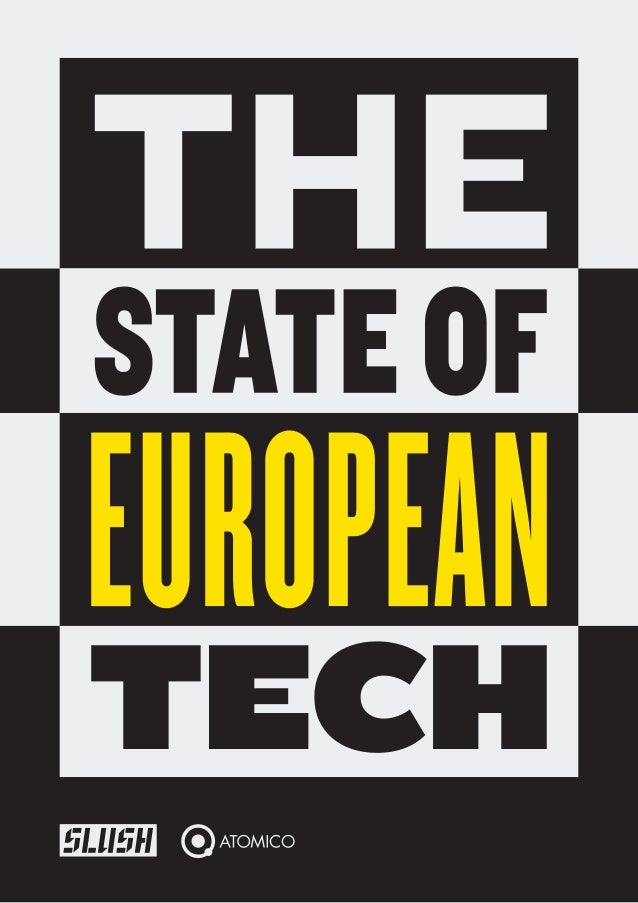 1 SLUSH & ATOMICO THE STATE OF EUROPEAN TECH