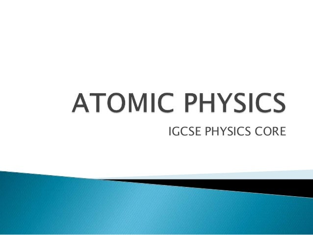 IGCSE PHYSICS CORE