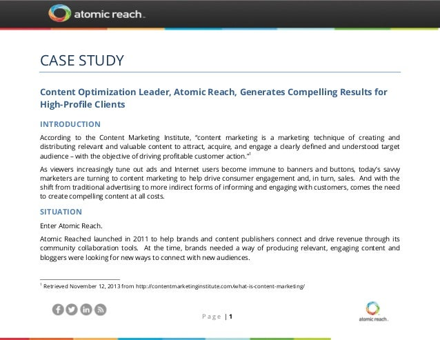 CASE STUDY Content Optimization Leader, Atomic Reach, Generates Compelling Results for High-Profile Clients INTRODUCTION A...