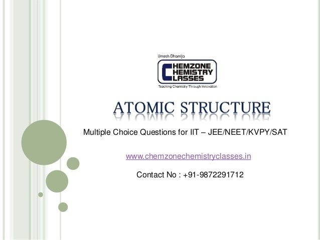 Atomic structure multiple choice questions for iit jee neet satk chemzonechemistryclasses multiple choice questions for iit jeeneetkvpy ccuart Choice Image