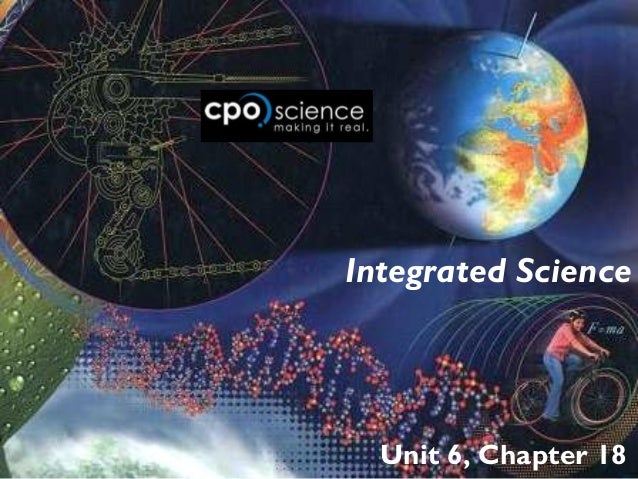 Integrated Science  Unit 6, Chapter 18
