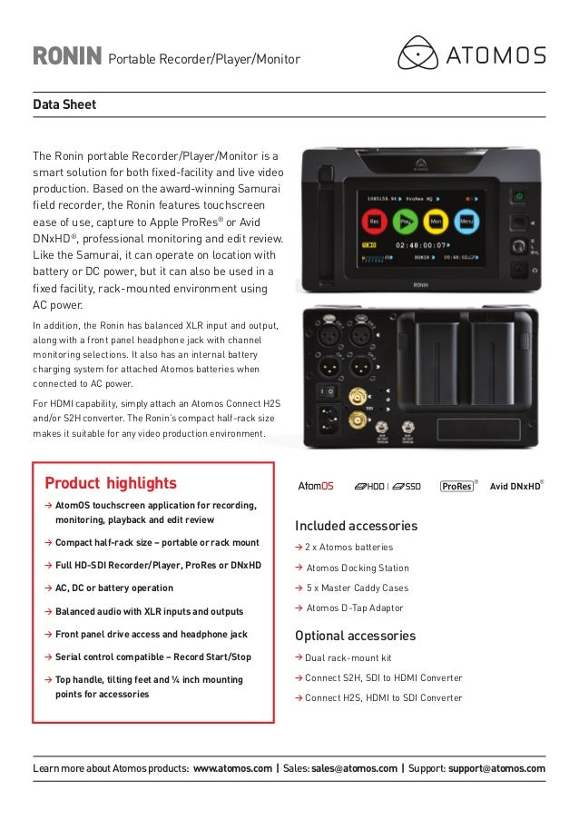 The Ronin portable Recorder/Player/Monitor is a smart solution for both fixed-facility and live video production. Based on...