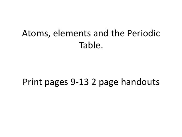 Atoms Elements And The Periodic Table