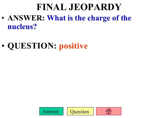 Atoms periodic table jeopardy jeopardy atoms and the periodic table 2 urtaz Choice Image