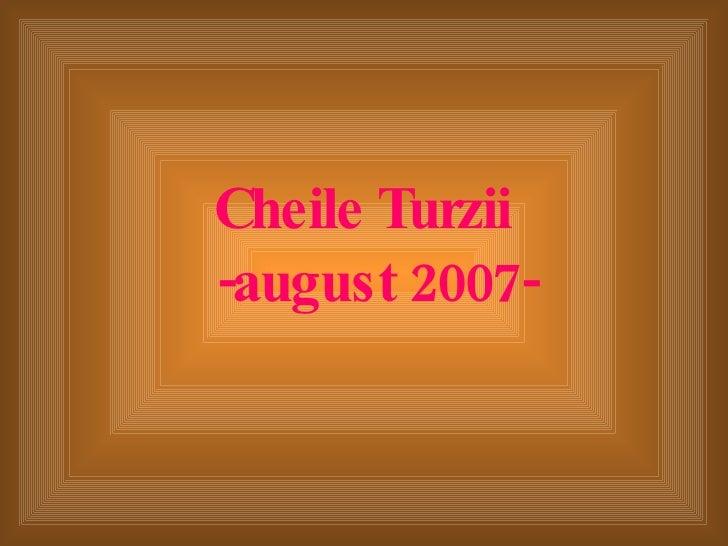 Cheile Turzii  -august 2007-