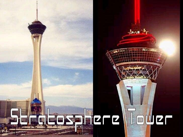 Torre Stratosphere em Las VegasUma torre de 350 m de alturaE no topo…Um Parque de Diversões.Benvindo ao Reino das Vertigen...