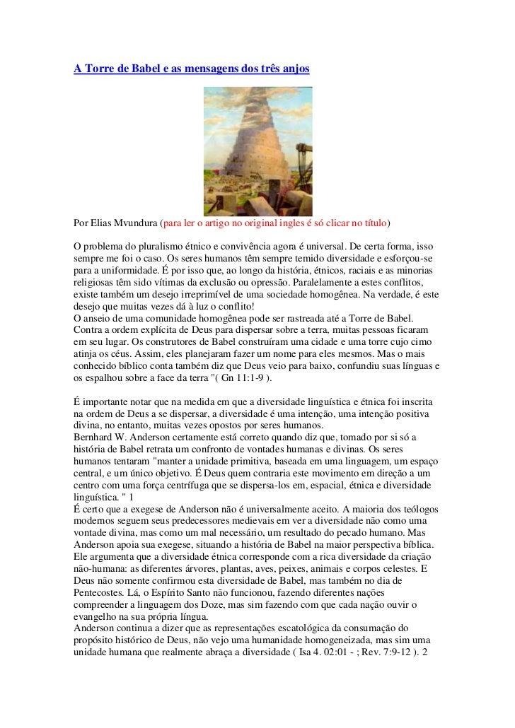 A Torre de Babel e as mensagens dos três anjosPor Elias Mvundura (para ler o artigo no original ingles é só clicar no títu...