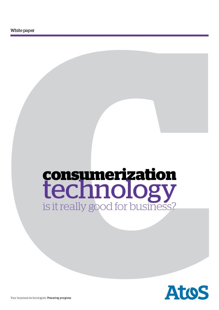 CWhite paper                        consumerization                        technology                        is it really ...