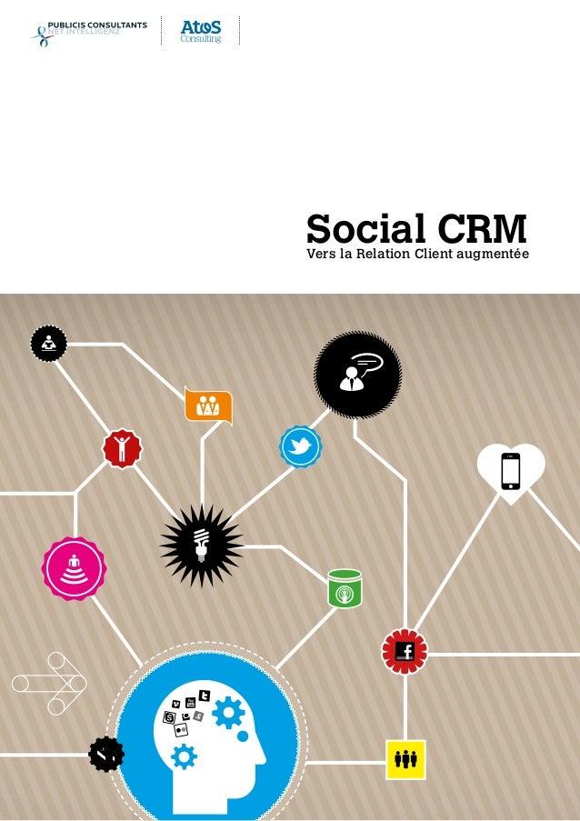 Social CRMVers la Relation Client augmentée SocialCRM