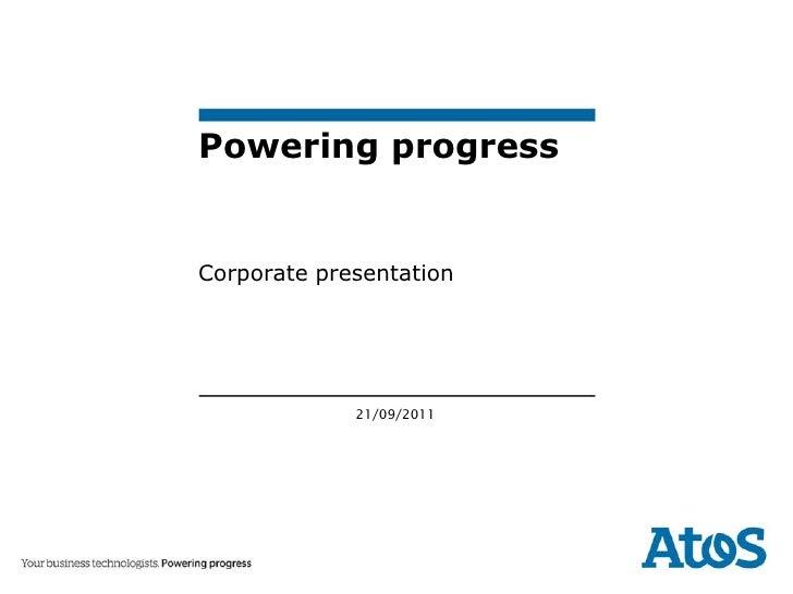 Powering progressCorporate presentation             21/09/2011