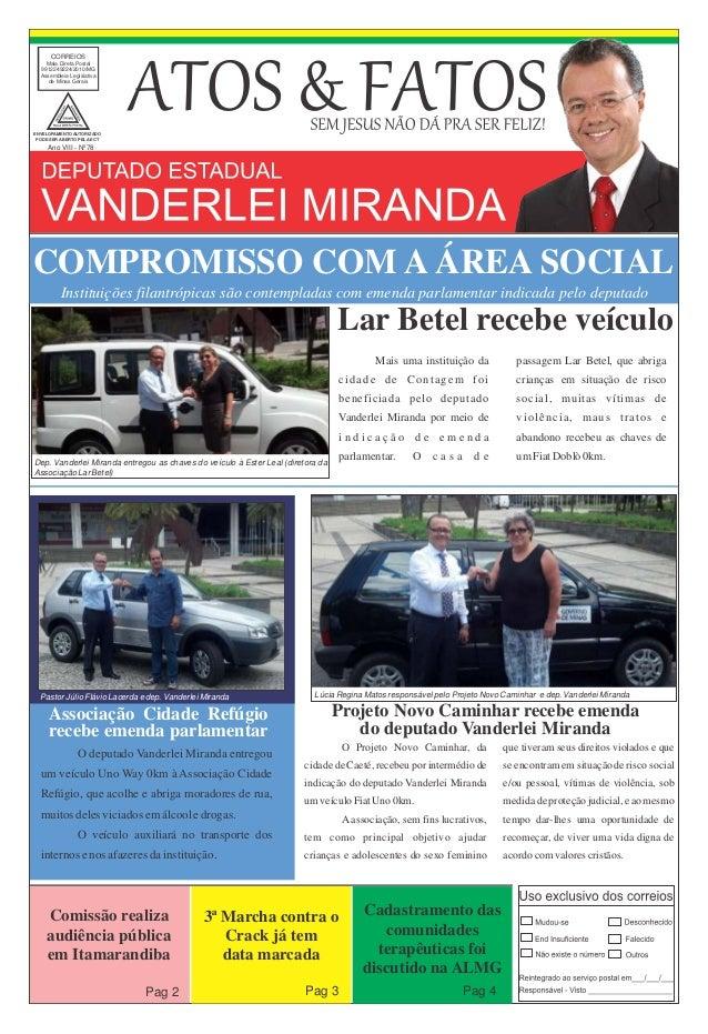 CORREIOS Mala Direta Postal 9912249224/2010/MG Assembleia Legislativa de Minas Gerais Ano VIII - Nº78 ENVELOPAMENTO AUTORI...