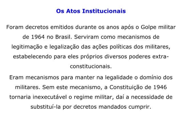 Ditadura Militar: Os Atos Institucionais.