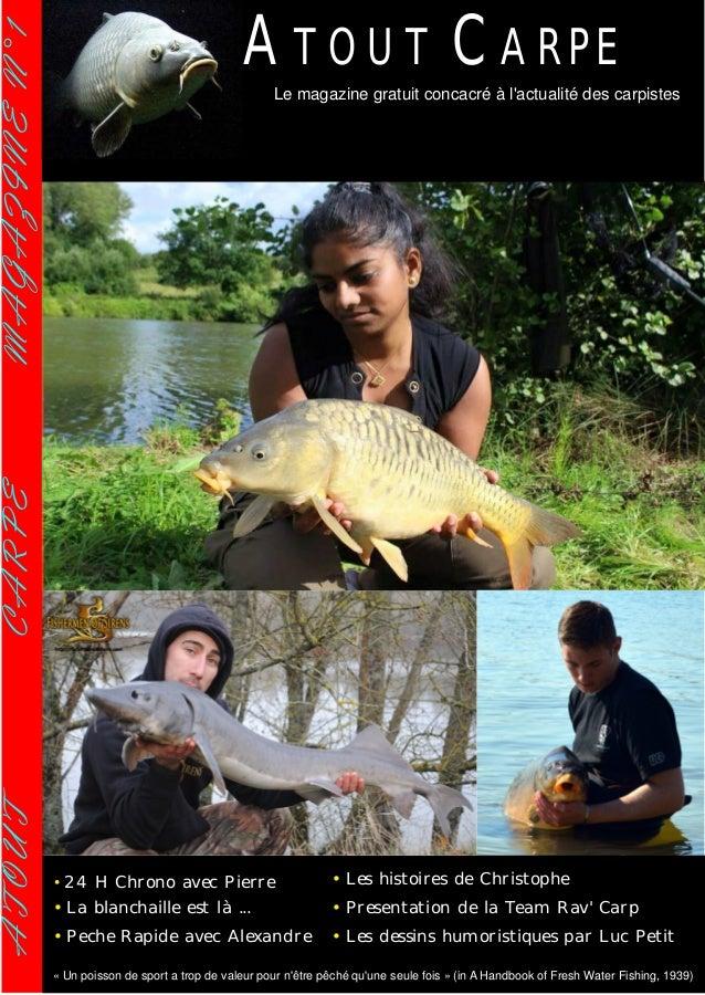 ATOUTCARPEMAGAZINEN°1 « Un poisson de sport a trop de valeur pour n'être pêché qu'une seule fois » (in A Handbook of Fresh...