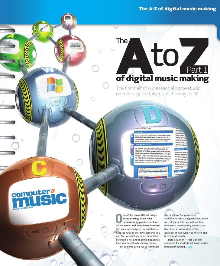 The A-Z of digital music makingA Zof digital music making                             toThe first half of our essential ho...