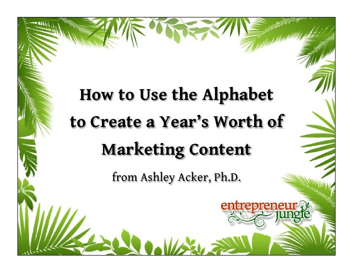 How to Use the Alphabetto Create a Year's Worth of    Marketing Content     from Ashley Acker, Ph.D.