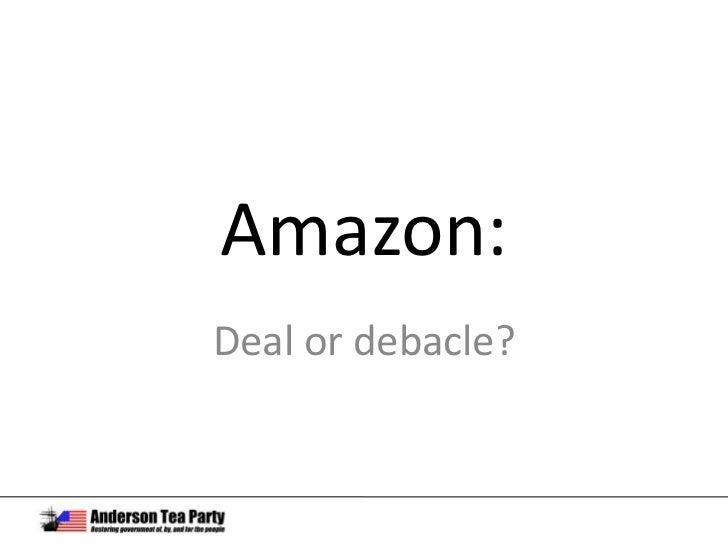 Amazon:<br />Deal or debacle?<br />