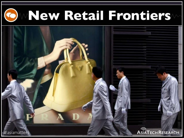 #asiamatters New Retail Frontiers ASIATECHRESEARCH