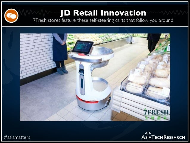 7Fresh stores feature these self-steering carts that follow you around #asiamatters JD Retail Innovation ASIATECHRESEARCH